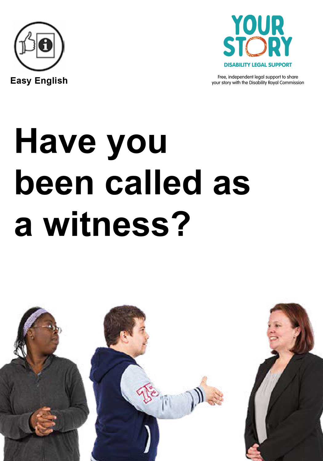 Have you been called as a witness